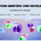 """Workshop online """"Sistema Imunitário: como reforçar?"""""""