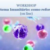 """Workshop gratuito """"Sistema Imunitário: como reforçar?"""""""