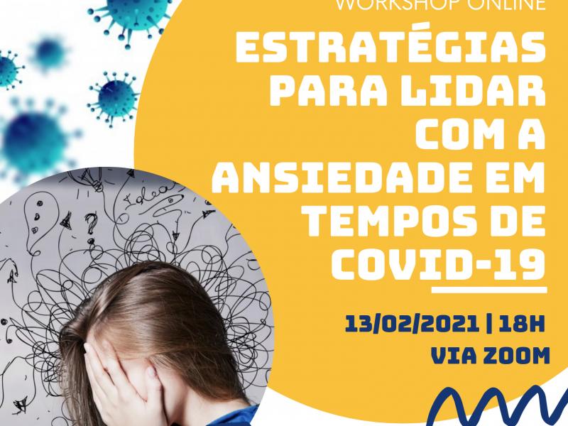 Workshop Online: Estratégias para lidar com a ansiedade em tempos de Covid-19